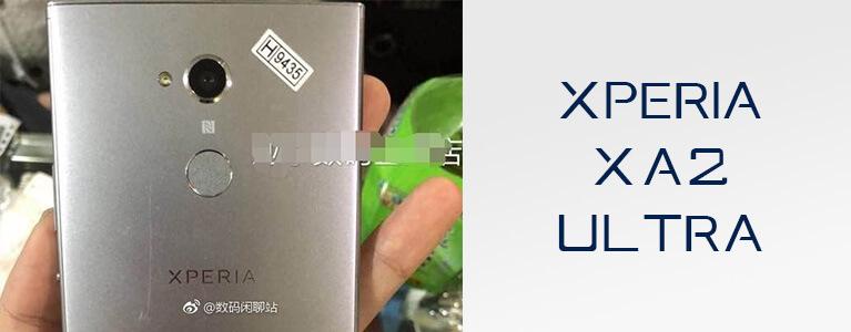 Xperia XA2 Ultraと見られるH4233の実機写真がリーク。背面指紋センサー・前面デュアルカメラ搭載
