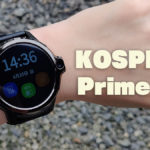 KOSPET Prime Sレビュー。Android 9搭載スマートウォッチ - AndroPlus